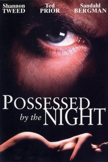 Possessed by the Night (1994)