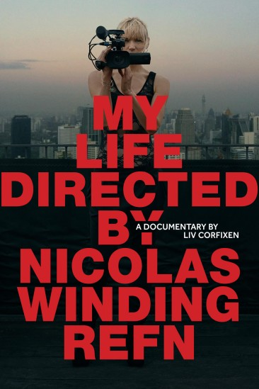My Life Directed by Nicolas Winding Refn (2014)