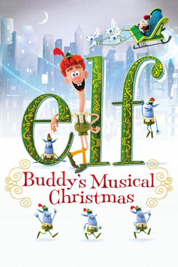 Elf: Buddy's Musical Christmas (2014)