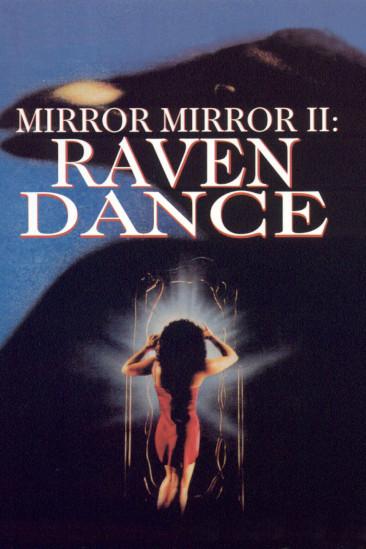 Mirror, Mirror 2: Raven Dance (1994)