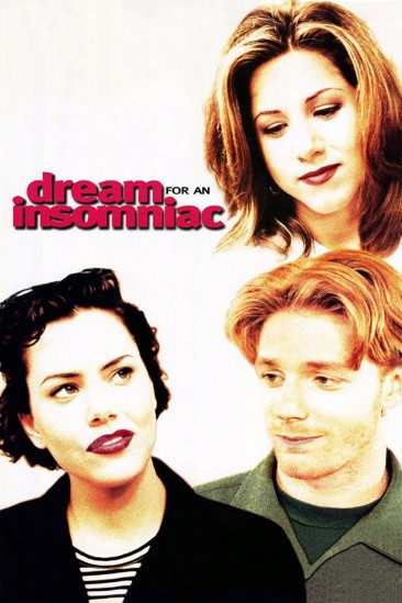 Dream for an Insomniac (1996)