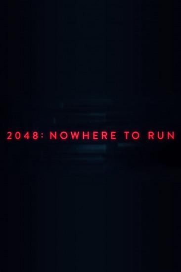 2048: Nowhere to Run (2017)