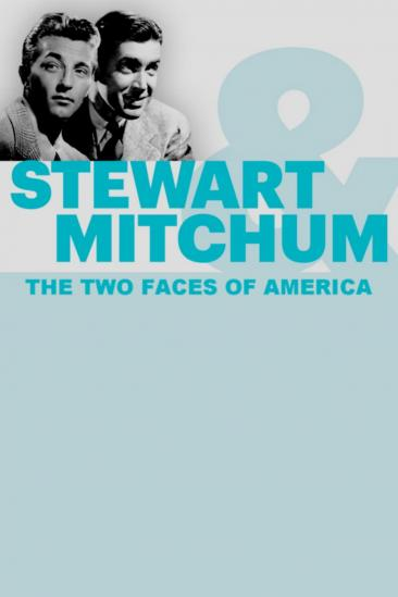 Stewart & Mitchum: The Two Faces of America (2017)