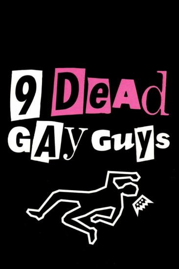 9 Dead Gay Guys (2003)