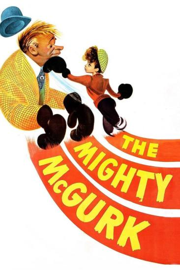 The Mighty McGurk (1947)