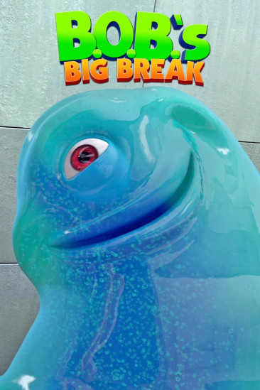 B.O.B.'s Big Break (2009)