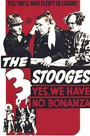Yes, We Have No Bonanza (1939)