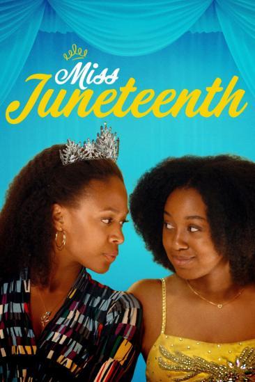 Miss Juneteenth (2020)