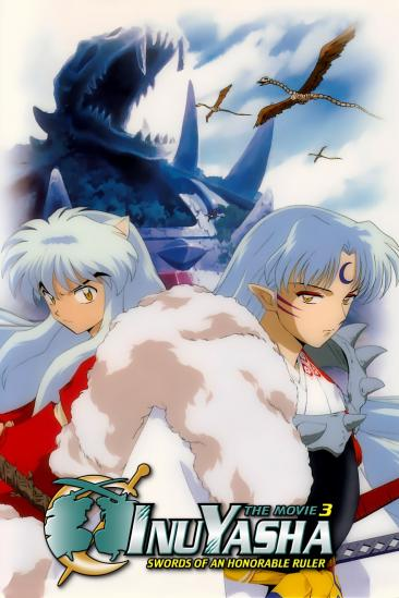 Inuyasha the Movie 3: Swords of an Honorable Ruler (0000)
