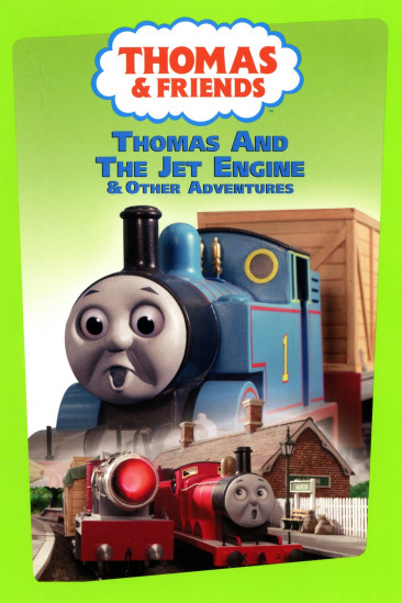Thomas & Friends: Thomas And The Jet Engine (2004)