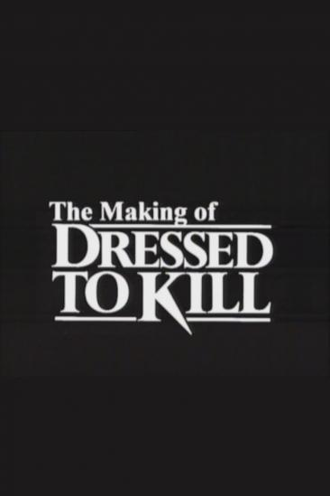The Making of 'Dressed to Kill' (2001)