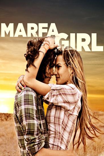 Marfa Girl (2012)