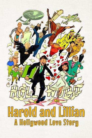 Harold and Lillian: A Hollywood Love Story (2017)