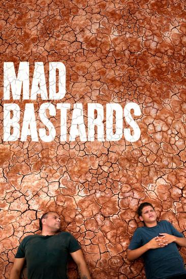 Mad Bastards (2010)