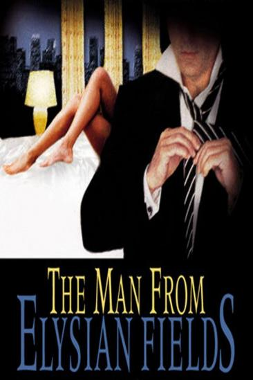 The Man from Elysian Fields (2001)