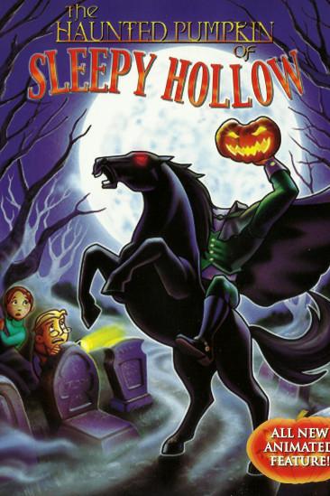The Haunted Pumpkin of Sleepy Hollow (2006)