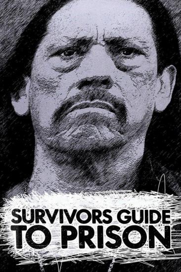 Survivor's Guide to Prison (2018)