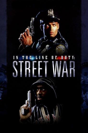 In the Line of Duty: Street War (1992)