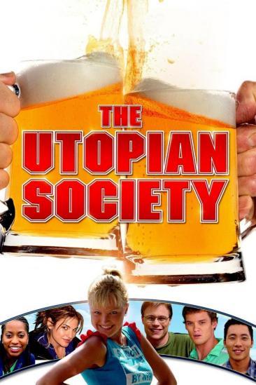 The Utopian Society (2006)