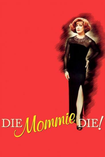 Die, Mommie, Die! (2003)