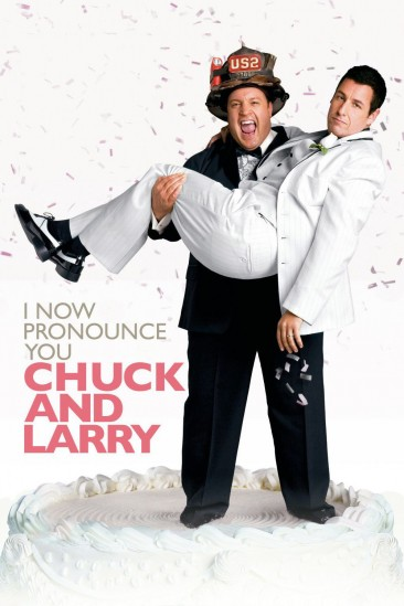 I Now Pronounce You Chuck & Larry (2007)
