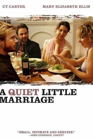 A Quiet Little Marriage (2008)