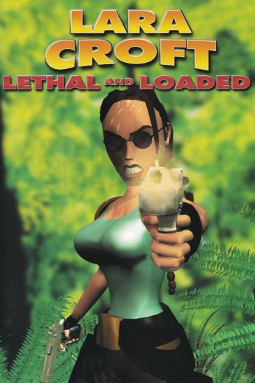 Lara Croft: Lethal and Loaded (0000)