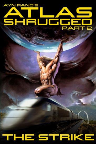 Atlas Shrugged: Part II (2012)
