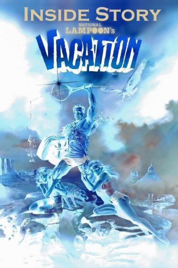 Inside Story: National Lampoon's Vacation (2011)