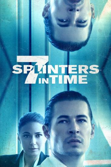 7 Splinters in Time (2018)