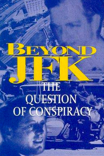 Beyond JFK: The Question of Conspiracy (1992)