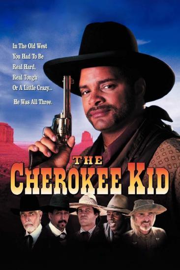 The Cherokee Kid (1996)