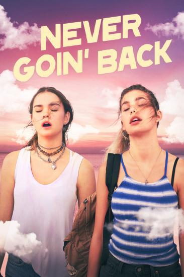 Never Goin' Back (2018)