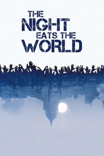 The Night Eats the World (2018)