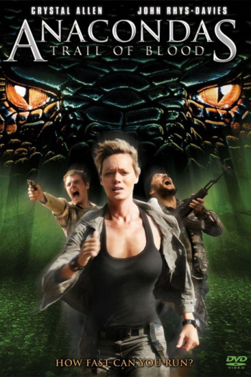 Anaconda 4: Trail of Blood (2009)