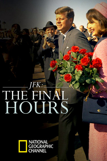 JFK: The Final Hours (2013)