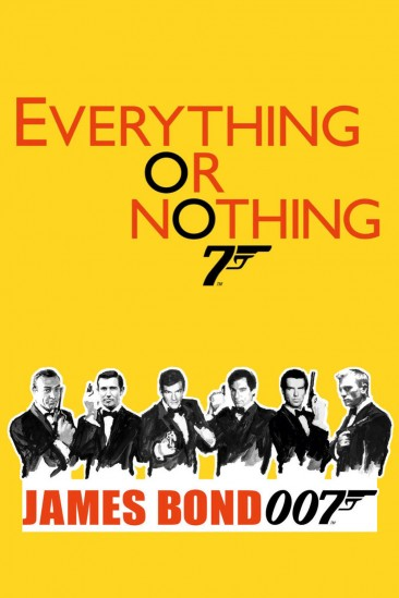 Everything or Nothing: The Untold Story of 007 (2012)