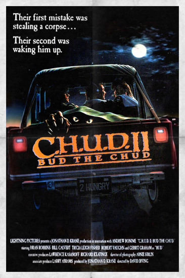 C.H.U.D. II: Bud the Chud (1989)