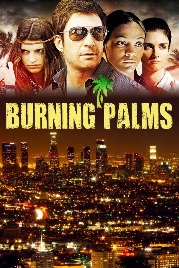 Burning Palms (2010)