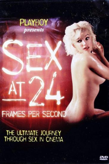 Sex at 24 Frames Per Second (2003)