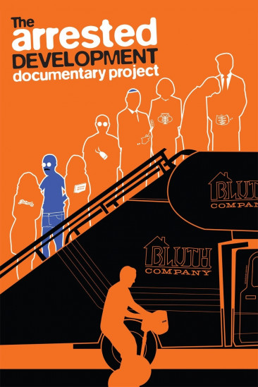 The Arrested Development Documentary Project (2013)
