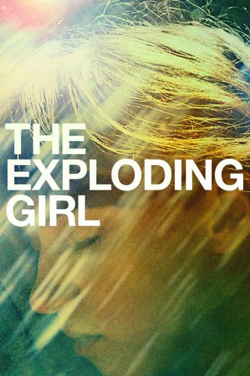 The Exploding Girl (2009)
