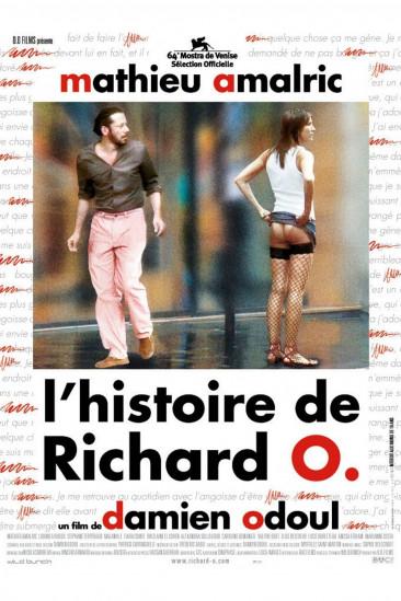 The Story of Richard O (2007)