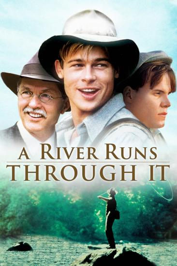 A River Runs Through It (1992)