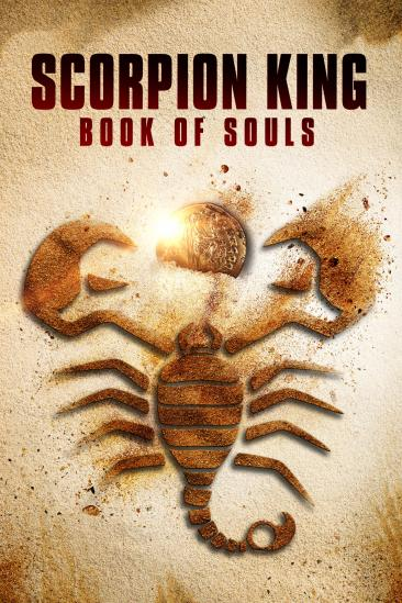 Scorpion King: Book of Souls (2018)