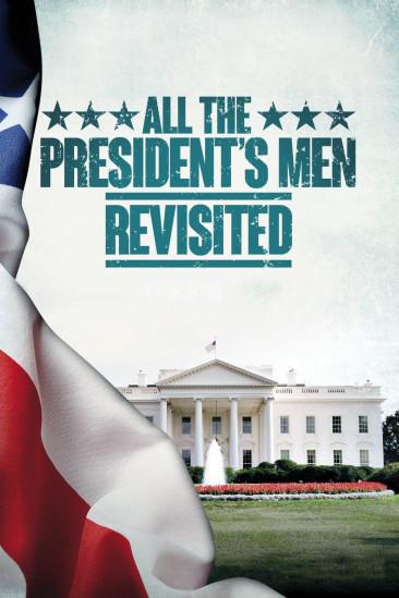All the President's Men Revisited (2013)