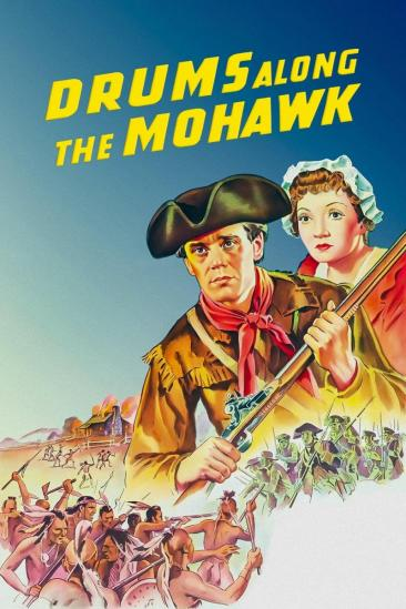 Drums Along the Mohawk (1939)