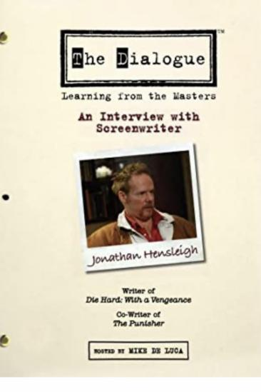 The Dialogue: An Interview with Screenwriter Jonathan Hensleigh (2007)