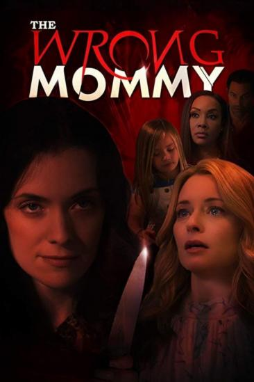 The Wrong Mommy (2019)