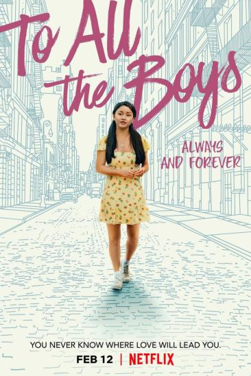 To All the Boys: Always and Forever (2021)